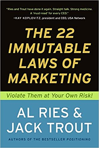 The 22 Immutable Laws of Marketing